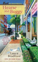 Hearse and Buggy : Amish Mystery - Laura Bradford