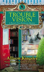 Trouble Vision - Allison Kingsley