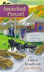 Assaulted Pretzel : Amish Mysteries (Laura Bradford) - Laura Bradford