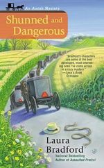 Shunned and Dangerous : Amish Mysteries (Laura Bradford) - Laura Bradford
