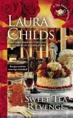 Sweet Tea Revenge : Tea Shop Mysteries (Paperback) : Book 14 - Laura Childs
