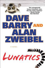 Lunatics - Dr Dave Barry