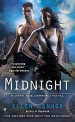 Midnight : A Dark Age Dawning Novel - Ellen Connor