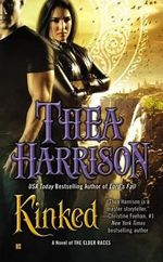 Kinked : Novel of the Elder Races Series : Book 6 - Thea Harrison