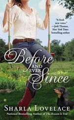 Before and Ever Since - Sharla Lovelace