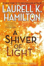 A Shiver of Light - Laurell K Hamilton