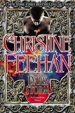 Dark Storm : A Carpathian Novel  - Christine Feehan