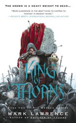 King of Thorns : Broken Empire: Book 2 (US Edition) - Mark Lawrence