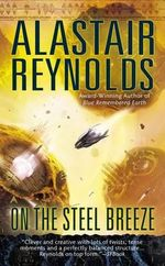 On the Steel Breeze - Alastair Reynolds