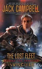 Beyond the Frontier : Invincible : Lost Fleet Series : Book 8 - Jack Campbell