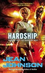 Hardship : Theirs Not to Reason Why - Jean Johnson