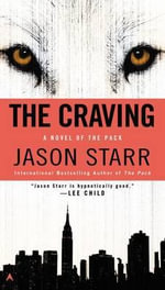 The Craving : Pack - Jason Starr