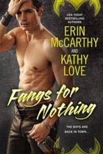 Fangs for Nothing - Erin McCarthy