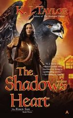 The Shadow's Heart - K J Taylor