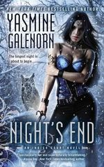 Night's End : An Indigo Court Novel - Yasmine Galenorn