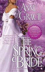 The Spring Bride : Chance Sisters Romances - Anne Gracie