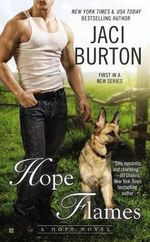 Hope Flames : Hope Novel : Book 1  - Jaci Burton