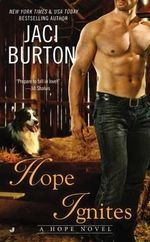 Hope Ignites : Hope Series : Book 2 - Jaci Burton