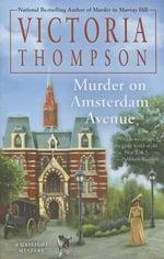 Murder on Amsterdam Avenue : Gaslight Mystery - Victoria Thompson