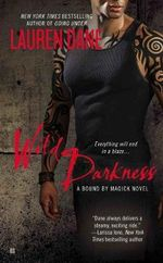 Wild Darkness : A Bound by Magick Novel - Lauren Dane