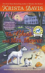The Ghost and Mrs. Mewer : Pet Hotel Mystery - Krista Davis