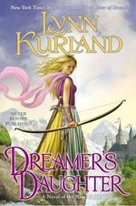 Dreamer's Daughter : Novel of the Nine Kingdoms - Lynn Kurland
