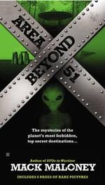 Beyond Area 51 : And Other Unexplained Mysteries - Mack Maloney