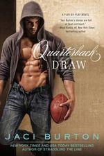 Quarterback Draw : Play-By-Play Novels - Jaci Burton