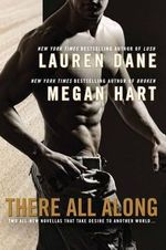 There All Along - Lauren Dane