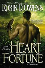 Heart Fortune : A Celta Novel - Robin D. Owens