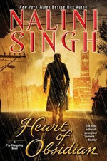 Heart of Obsidian : Psy-Changeling Novels (Hardcover)   - Nalini Singh