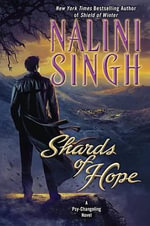 Shards of Hope : Psy/Changeling - Nalini Singh