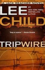 Tripwire : Jack Reacher Series  - Lee Child