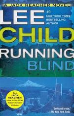 Running Blind : US Edition Of 'The Visitor' - Lee Child