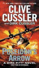 Poseidon's Arrow : Dirk Pitt Novels (Hardcover) - Clive Cussler
