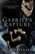 Gabriel's Rapture - Sylvain Reynard