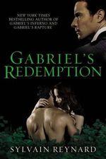 Gabriel's Redemption : Gabriel's Inferno Trilogy - Sylvain Reynard
