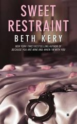 Sweet Restraint : Berkley Sensation - Beth Kery