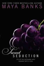 Sweet Seduction - Maya Banks