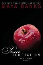 Sweet Temptation - Maya Banks