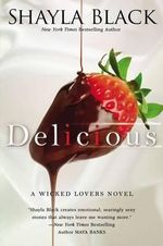 Delicious - Shayla Black