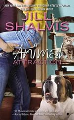 Animal Attraction : Animal Magnetism Novels : Book 2 - Jill Shalvis