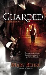 Guarded : A Tidewater Novel - Mary Behre