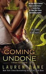 Coming Undone : Brown Family Novel : Book 3 - Lauren Dane