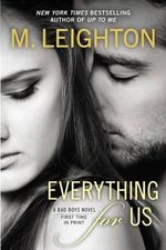 Everything for Us : Bad Boys Novel : Book 3 - M Leighton