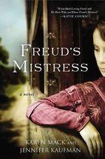 Freud's Mistress - Karen Mack