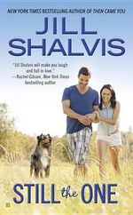 Still the One : Animal Magnetism Novel : Book 6 - Jill Shalvis