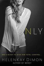 Only - HelenKay Dimon