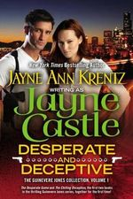 Desperate and Deceptive : The Guinevere Jones Collection : Volume 1 - Jayne Castle