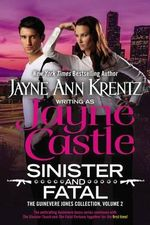 Sinister and Fatal : The Guinevere Jones Collection : Volume 2 - Jayne Castle